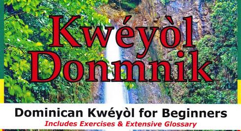 Kwéyòl Donmnik: Learn Dominican Kwéyòl!